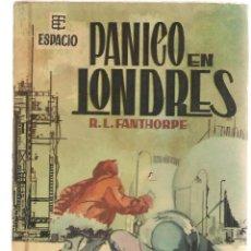 Libros de segunda mano: BEST SELLERS DEL ESPACIO. Nº 3. PÁNICO EN LONDRES. R.L. FANTHORPE. TORAY 1961. (P/C23). Lote 113241351