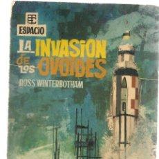 Libros de segunda mano: BEST SELLERS DEL ESPACIO. Nº 6. LA INVASIÓN DE LOS OVOIDES. RUSS WINTERBOTHAM. TORAY 1962. (P/C23). Lote 113241751