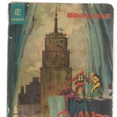 Libros de segunda mano: BEST SELLERS DEL ESPACIO. Nº 10. CUANDO EL SOL SE APAGUE. BRON FANE. TORAY 1962. (P/C23). Lote 113241983