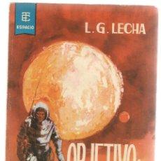 Libros de segunda mano: BEST SELLERS DEL ESPACIO. Nº 24. OBJETIVO: EL HOMBRE. TORAY 1963. (P/C23). Lote 113245515