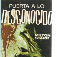 Libros de segunda mano: PUERTA A LO DESCONOCIDO. Nº 5. LA BARRERA. MILTON STARR. FERMA 1967. (P/C23). Lote 113245911