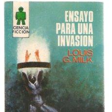 Libros de segunda mano: CIENCIA FICCIÓN. Nº 66. ENSAYO PARA UNA INVASIÓN. LOUIS G. MILK. TORAY 1970. (P/C23). Lote 113254087