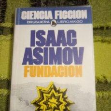 Libros de segunda mano: FUNDACIÓN + SEGUNDA FUNDACIÓN + FUNDACIÓN E IMPERIO - LOTE 3 LIBROS DE ISAAC ASIMOV - BRUGUERA. Lote 113954279