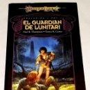 Libros de segunda mano: DRAGON LANCE, EL GUARDIÁN DE LUNITARI VOL. 1; PAUL B. THOMPSON, TONYA R. CARTER - TIMUN MAS 1999. Lote 113955343
