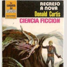 Libros de segunda mano: LA CONQUISTA DEL ESPACIO. Nº 595. REGRESO A NOVA. DONALD CURTIS. BRUGUERA ( P/C25). Lote 246136585