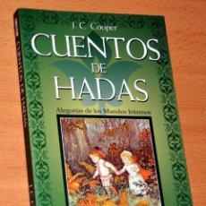 Libros de segunda mano: CUENTOS DE HADAS - DE J. C. COOPER - EDICIONES SIRIO - 3ª EDICIÓN - NOVIEMBRE 2004. Lote 114024727