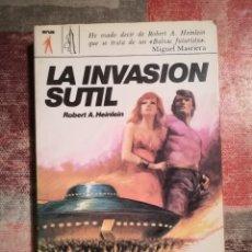 Libros de segunda mano: LA INVASIÓN SUTIL - ROBERT A. HEINSTEIN. Lote 114351731