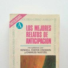 Libros de segunda mano: LOS MEJORES RELATOS DE ANTICIPACIÓN - VVAA. Lote 114353939