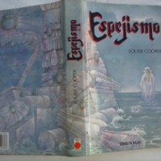 Libros de segunda mano: ESPEJISMO - LOUIS COOPER - TIMUN MAS 1989 - TAPA DURA CON SOBRECUBIERTAS - 352 PGS.. Lote 115523551