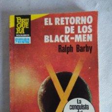Libros de segunda mano: HEROES DEL ESPACIO/EL RETORNO DE LOS BLACK-MEN/ESPACIO EXTRA Nº28.. Lote 115604063