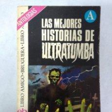 Libros de segunda mano: LIBRO/LAS MEJORES HISTORIAS DE ULTRATUMABA/BRUGUERA.. Lote 115607183