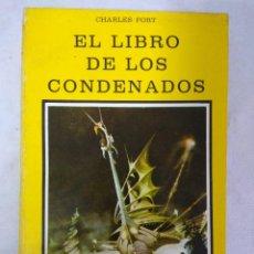 Libros de segunda mano: LIBRO/EL LIBRO DE LOS CONDENADOS/CHARLES FORT.. Lote 115608791