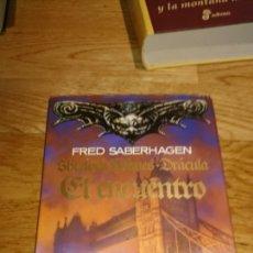 Libros de segunda mano: FRED SABERHAGEN DRÁCULA EL ENCUENTRO. Lote 115623694