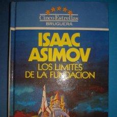 Libros de segunda mano: LOS LIMITES DE LA FUNDACION, ISAAC ASIMOV, BRUGUERA 1983. Lote 115750043