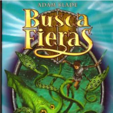 Libros de segunda mano: NOVELA BUSCA FIERAS, Nº 7: ZEPHA EL CALAMAR MONSTRUOSO - ADAM BLADE; DESTINO. Lote 115951115