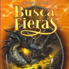 Libros de segunda mano: NOVELA BUSCA FIERAS, Nº 1: FERNO EL DRAGON DE FUEGO - ADAM BLADE; DESTINO. Lote 115951295