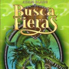 Libros de segunda mano: NOVELA BUSCA FIERAS, Nº 2: SEPRON LA SERPIENTE MARINA - ADAM BLADEGON DE FUEGO - ADAM BLADE; DESTINO. Lote 115951331