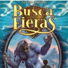 Libros de segunda mano: NOVELA BUSCA FIERAS, Nº 5: NANOOK EL MONSTRUO DE LAS NIEVES - ADAM BLADE; DESTINO. Lote 115951375
