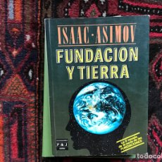 Libros de segunda mano: FUNDACIÓN Y TIERRA. ISAAC ASIMOV. Lote 116054622