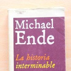 Libros de segunda mano: MICHAEL ENDE - LA HISTORIA INTERMINABLE - ALFAGUARA. Lote 116059575