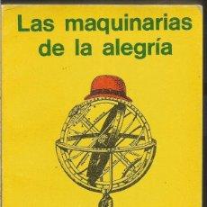 Libros de segunda mano: RAY BRADBURY. LAS MAQUINARIAS DE LA ALEGRIA. MINOTAURO-EDHASA. Lote 116105395