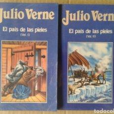 Libros de segunda mano: EL PAÍS DE LAS PIELES, VOLÚMENES 1 Y 2, DE JULIO VERNE. EDICIONES ORBIS NÚMEROS 36 Y 37. FORRADOS.. Lote 116430050