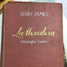 Libros de segunda mano: LA HEREDERA POR HENRY JAMES. Lote 116438935