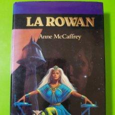Libros de segunda mano: LA ROWAN POR ANNE MCCAFFREY EN TAPAS DURAS MUY BUENO Y ANTIGUO TIMUN MAS. Lote 116723223