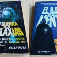Libros de segunda mano: LA GUERRA DE LAS GALAXIAS, PRIMERA EDICIÓN 1977. EL OJO DE LA MENTE, PRIMERA EDICIÓN 1978. STAR WARS. Lote 116866515
