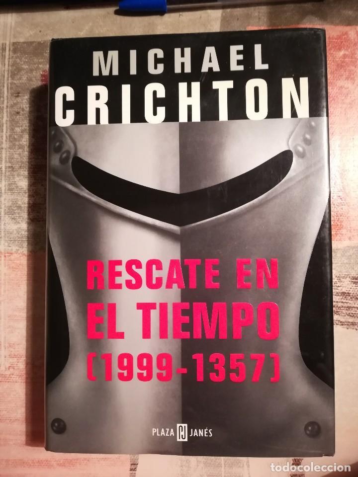 RESCATE EN EL TIEMPO (1999-1357) - MICHAEL CRICHTON (Libros de Segunda Mano (posteriores a 1936) - Literatura - Narrativa - Ciencia Ficción y Fantasía)