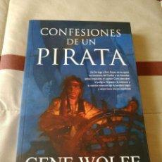 Libros de segunda mano: CONFESIONES DE UN PIRATA - GENE WOLFE - NUEVO. Lote 117825295