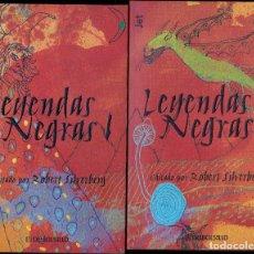 Libros de segunda mano - LEYENDAS NEGRAS 1 Y 2 ROBERT SILVERBERG DEBOLSILLO (PLAZA & JANÉS) - 117865559