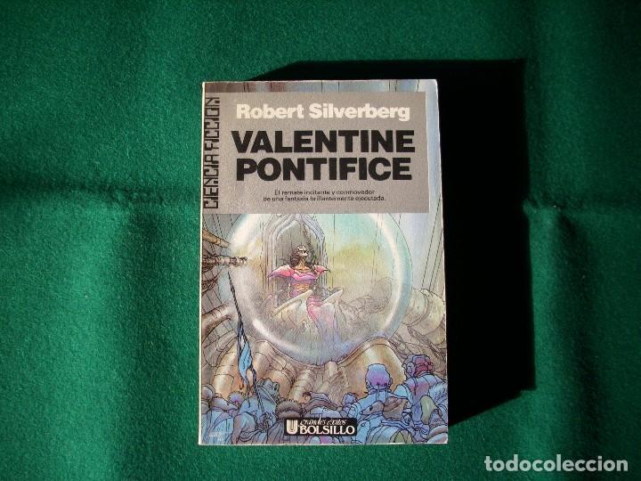 VALENTINE PONTIFICE - MAJIPUR 4 - ROBERT SILVERBERG - ULTRAMAR - 1ª EDICIÓN AÑO 1988 (Libros de Segunda Mano (posteriores a 1936) - Literatura - Narrativa - Ciencia Ficción y Fantasía)
