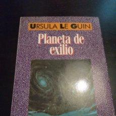 Libros de segunda mano: PLANETA DE EXILIO. URSULA K. LE GUIN. Lote 118562742