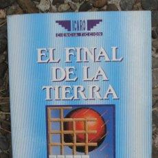 Libros de segunda mano: EL FINAL DE LA TIERRA. FREDERIK POHL Y JACK WILLIAMSON. Lote 118854811