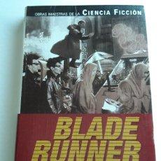 Libros de segunda mano - Blade Runner / Philip K.Dick / Obras Maestras de la Ciencia Ficción / Editorial Planeta - 118864516