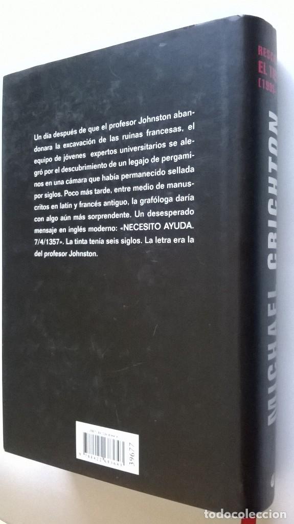 Libros de segunda mano: 912-Rescate en el tiempo (1999-1357)-Crichton, Michael, CÍRCULO DE LECTORES, TAPA DURA - Foto 2 - 54408178