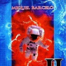 Libros de segunda mano: PARADOJAS II. CIENCIA EN LA CIENCIA FICCION. BARCELO, MIQUEL. CF-218. Lote 289698068