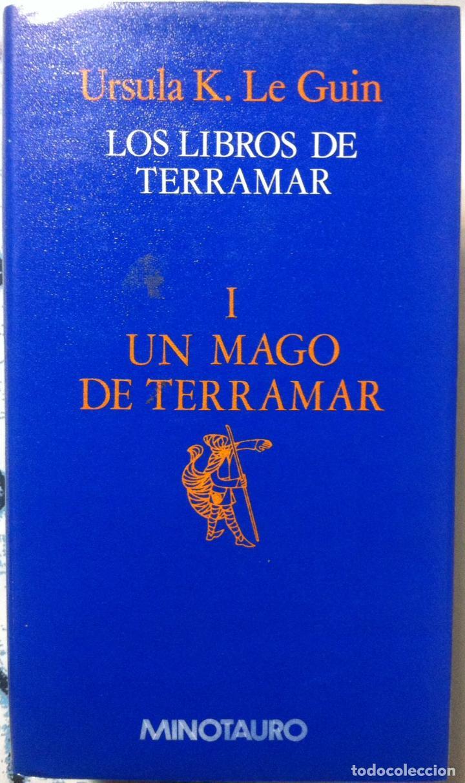 URSULA K. LE GUIN. LOS LIBROS DE TERRAMAR I: UN MAGO DE TERRAMAR. (Libros de Segunda Mano (posteriores a 1936) - Literatura - Narrativa - Ciencia Ficción y Fantasía)