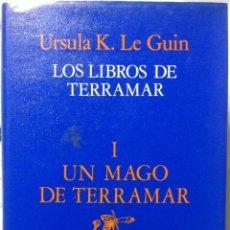 Libros de segunda mano: URSULA K. LE GUIN. LOS LIBROS DE TERRAMAR I: UN MAGO DE TERRAMAR. . Lote 119364571