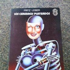 Libros de segunda mano: LOS CEREBROS PLATEADOS -- FRITZ LEIBER -- MARTINEZ ROCA 1981 -- . Lote 119526019