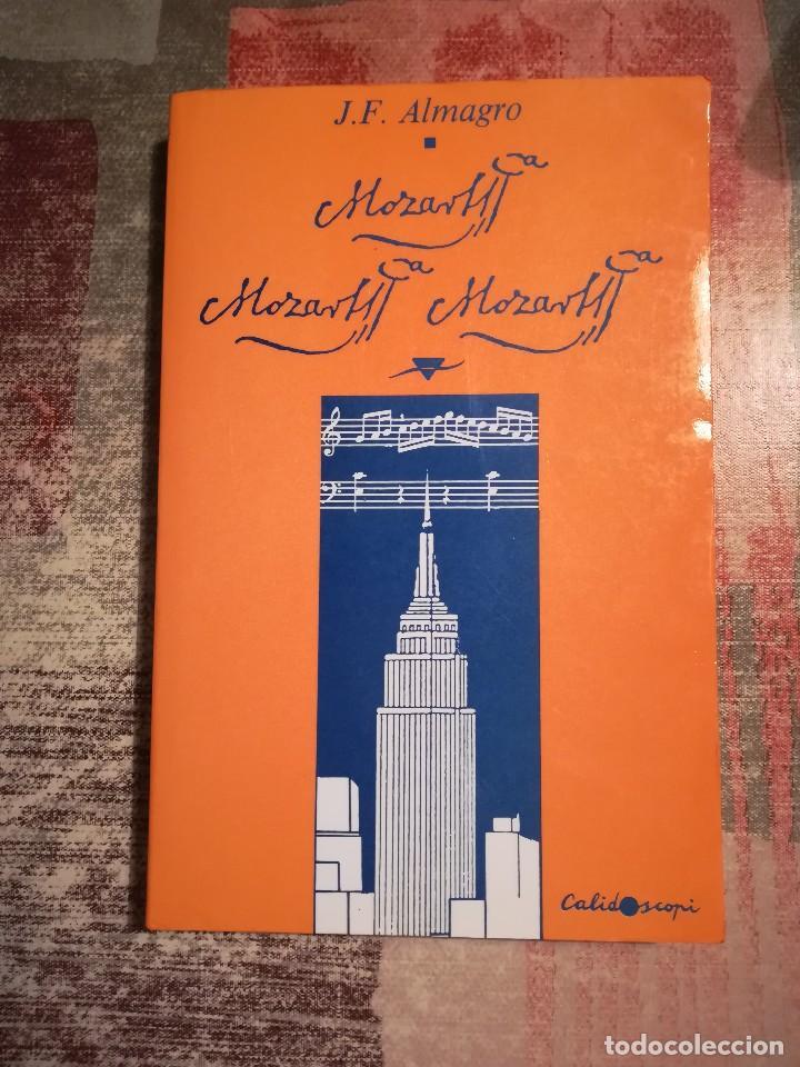 MOZART, MOZART, MOZART - J. F. ALMAGRO - EN CATALÀ (Libros de Segunda Mano (posteriores a 1936) - Literatura - Narrativa - Ciencia Ficción y Fantasía)