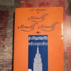 Libros de segunda mano: MOZART, MOZART, MOZART - J. F. ALMAGRO - EN CATALÀ. Lote 119680727