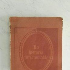 Libros de segunda mano: LA HISTORIA INTERMINABLE MICHAEL ENDE. Lote 142850609