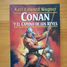 Livres d'occasion: CONAN Y EL CAMINO DE LOS REYES - KARL EDWARD - COL. FANTASY Nº 57 - MARTINEZ ROCA (GY). Lote 120342775