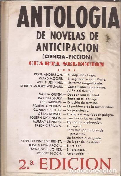 LIBRO- ANTOLOGIA DE NOVELAS DE ANTICIPACIÓN SELECCIÓN 4 CIENCIA FICCION ACERVO (Libros de Segunda Mano (posteriores a 1936) - Literatura - Narrativa - Ciencia Ficción y Fantasía)