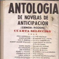 Libros de segunda mano: LIBRO- ANTOLOGIA DE NOVELAS DE ANTICIPACIÓN SELECCIÓN 4 CIENCIA FICCION ACERVO. Lote 120430131