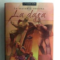 Libros de segunda mano: LA DAGA, LA MATERIA OSCURA. PHILIP PULLMAN. EDICIONES B.. Lote 120831468