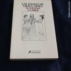 Libros de segunda mano: LAS DAMAS DE GRACE ADIEU. SUSANNA CLARKE. Lote 240148200