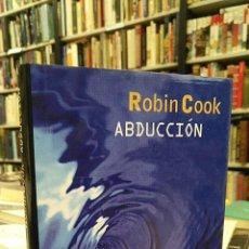 Libros de segunda mano: ABDUCCIÓN. - COOK, ROBIN.. Lote 121200794